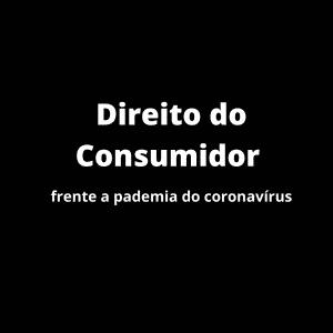 Guarda diferença 300x300 - O Direito do Consumidor em tempos de COVID-19
